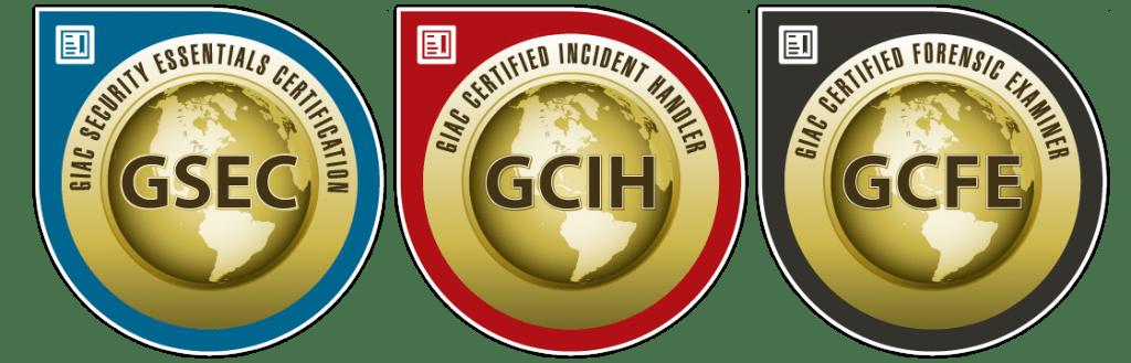 GIAC Certifications: GSEC, GCIH, GCFE