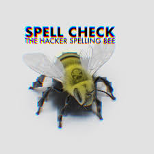 Spell Check, The Hacker Spelling Bee